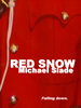MM's Red Snow Art